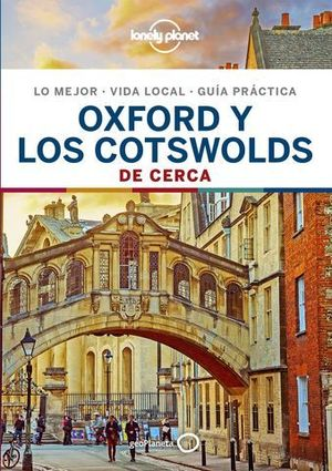 OXFORD Y LOS COTSWOLDS DE CERCA LONELY PLANET