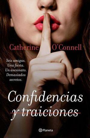 CONFIDENCIAS Y TRAICIONES