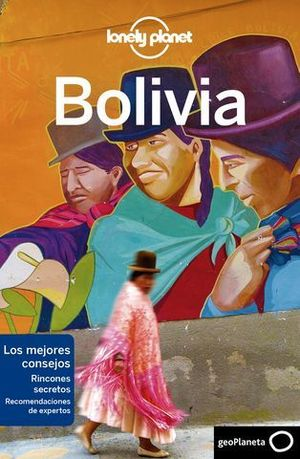 BOLIVIA LONELY PLANET ED. 2019