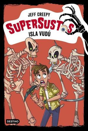 ISLA VUDÚ. SUPERSUSTOS 8