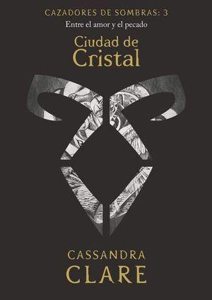 CAZADORES DE SOMBRAS.  CIUDAD DE CRISTAL