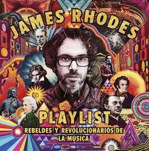 PLAYLIST. REBELDES Y REVOLUCIONARIOS DE LA MUSICA