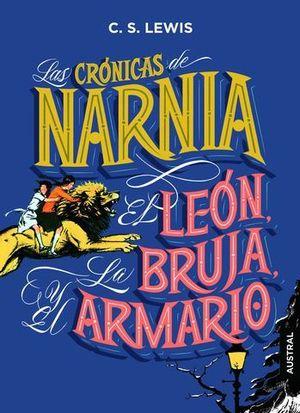 LAS CRÓNICAS DE NARNIA. EL LEÓN, LA BRUJA Y EL ARMARIO.