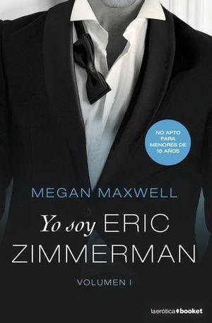 YO SOY ERIC ZIMMERMAN, VOL. I.