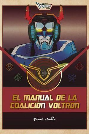 VOLTRON.  EL MANUAL DE LA COALICION VOLTRON