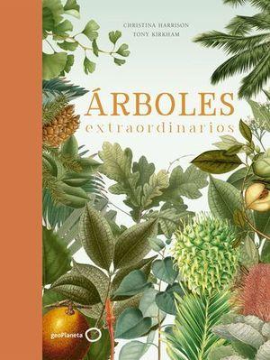 ARBOLES EXTRAORDINARIOS