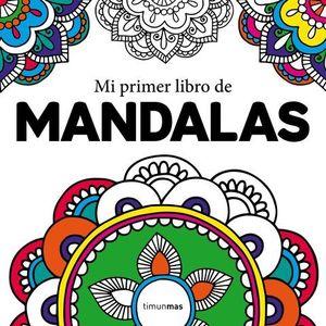MI PRIMER LIBRO DE MANDALAS.
