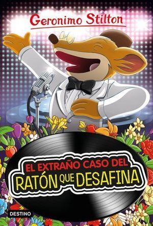 EL EXTRAÑO CASO DEL RATON  QUE DESAFINA