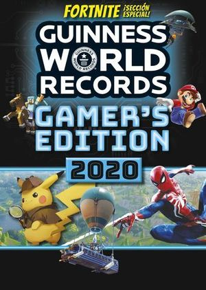 GUINNESS WORLD RECORDS 2020. GAMER S EDITION.