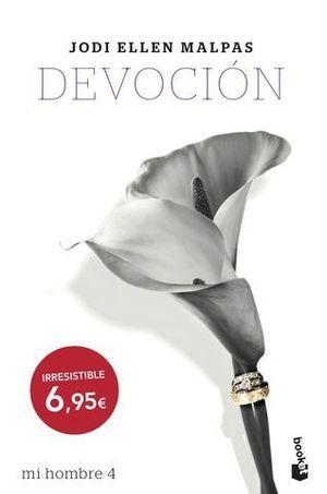 DEVOCIÓN  (MI HOMBRE 4)