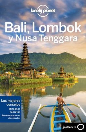 BALI , LOMBOCK Y NUSA LONELY  PLANET ED.2019