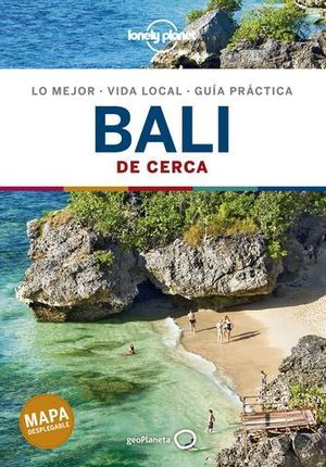 BALI DE CERCA LONELY PLANET 4ª ED. 2020
