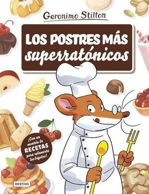 LOS POSTRES MAS SUPERRATONICOS