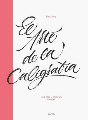 EL ARTE DE LA CALIGRAFÍA.