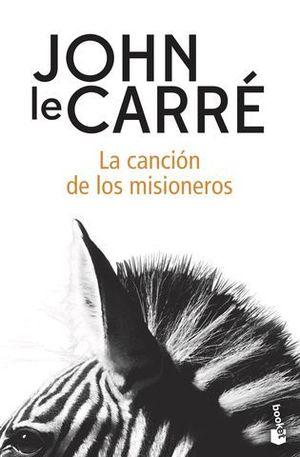 LA CANCIÓN DE LOS MISIONEROS.