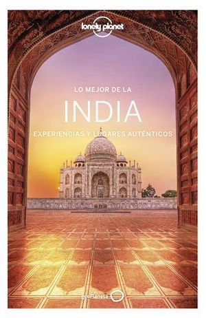 LO MEJOR DE INDIA  LONELY PLANET ED. 2020