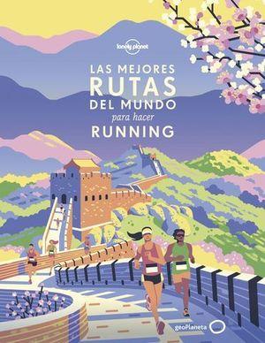 LAS MEJORES RUTAS DEL MUNDO PARA HACER RUNNING LONELY PLANET