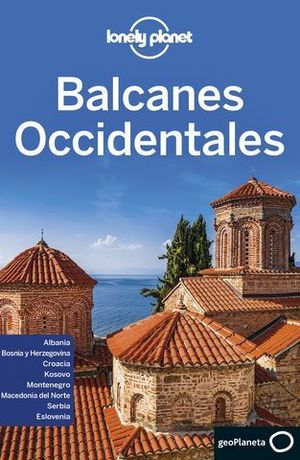 BALCANES OCCIDENTALES LONELY PLANET ED. 2020