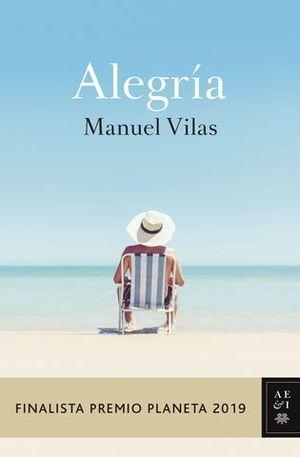ALEGRIA  ( FINALISTA PREMIO PLANETA 2019 )