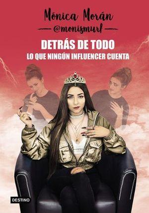 DETRAS DE TODO INFLUENCERS LO QUE NADIE CUENTA