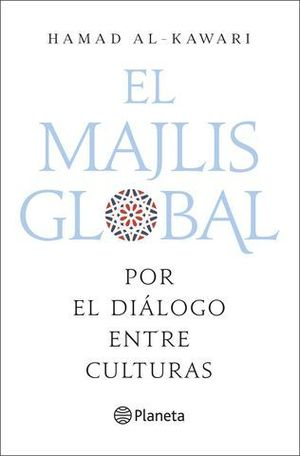 EL MAJLIS GLOBAL.  POR EL DIALOGO ENTRE CULTURAS