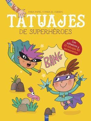 TATUAJES DE SUPERPODERES