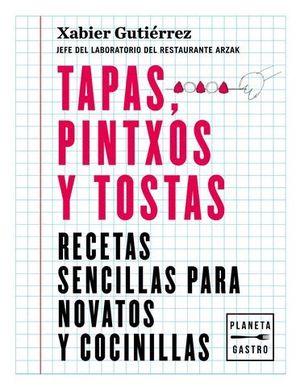 TAPAS, PINTXOS Y TOSTAS
