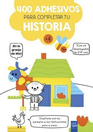 EN LA GRANJA DE MIC.  400 ADHESIVOS PARA COMPLETAR LA HISTORIA