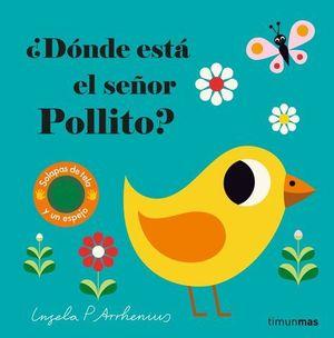 DONDE ESTA EL SEÑOR POLLITO ?