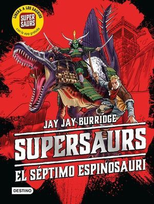 SUPERSAURS.  EL SEPTIMO ESPINOSAURI