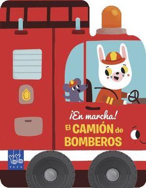 EN MARCHA ! EL CAMION DE BOMBEROS