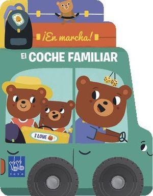 EN MARCHA ! EL COCHE FAMILIAR