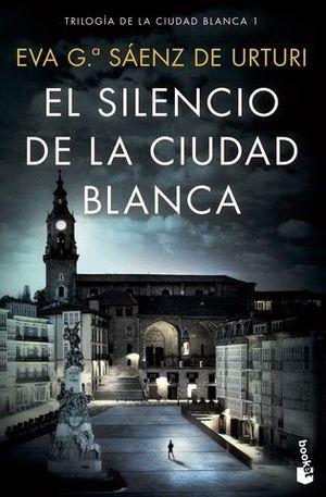 EL SILENCIO DE LA CIUDAD BLANCA (TRILOGIA DE LA CIUDAD BLANCA 1)