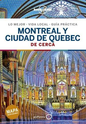 MONTREAL Y QUEBEC DE CERCA LONELY PLANET ED. 2021