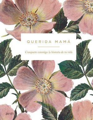QUERIDA MAMA