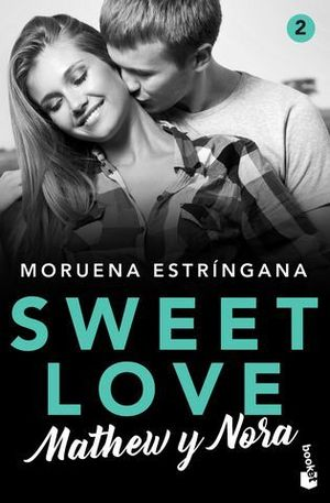 SWEET LOVE 2.  MATHEW Y NORA
