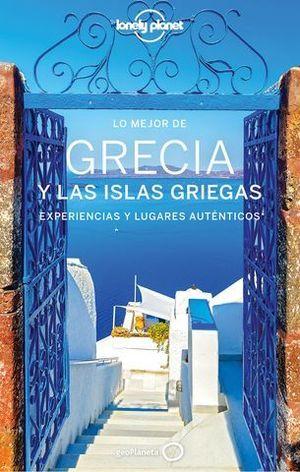 LO MEJOR DE GRECIA Y LAS ISLAS GRIEGAS 4ª ED. 2020 LONELY PLANET