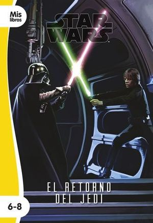 STAR WARS.  EL RETORNO DEL JEDI.  NARRATIVA EPISODIO VI