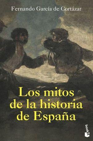 LOS MITOS DE LA HISTORIA DE ESPAÑA.