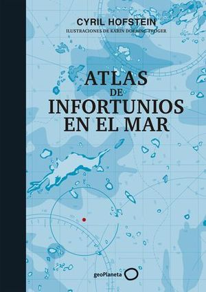 ATLAS DE INFORTUNIOS EN EL MAR.