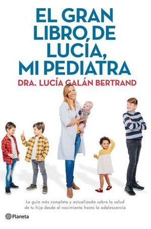 EL GRAN LIBRO DE LUCIA, MI PEDIATRA