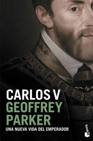 CARLOS V.  UNA NUEVA VIDA DEL EMPERADOR