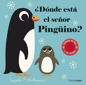 DONDE ESTA EL SEÑOR PINGUINO ?