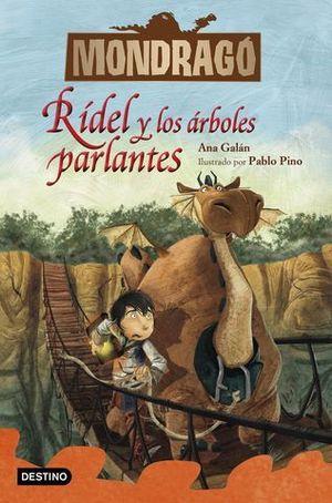 MONDRAGO 2.  RIDEL Y LOS ARBOLES PARLANTES