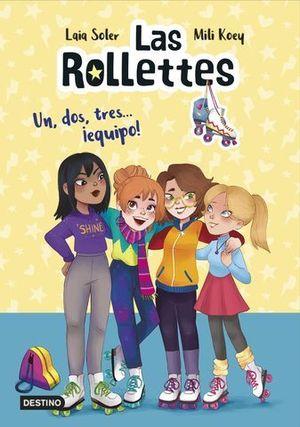 LAS ROLLETTES 2. UN, DOS, TRES... ¡EQUIPO!.
