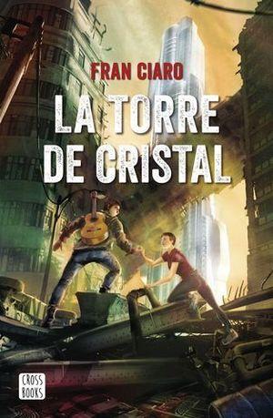LA TORRE DE CRISTAL.