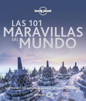 LAS 101 MARAVILLAS DEL MUNDO. LOS TESOROS DEL PLANETA AL ALCANCE DE TO