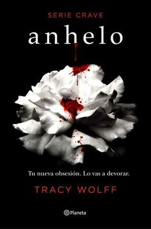 SERIE CRAVE 1.  ANHELO