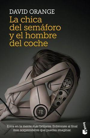 LA CHICA DEL SEMÁFORO Y EL HOMBRE DEL COCHE.