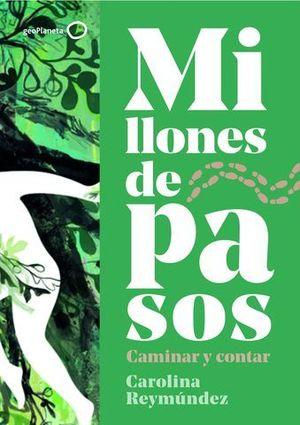 MILLONES DE PASOS.